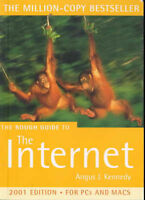 (Very Good)-The Rough Guide to the Internet (Rough Guides Reference Titles) (Pap