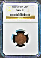 British India 1862 (C) 1/12 Anna NGC Graded MS 64 BN TOP POP 5