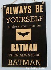 Bat Man Black Superhero Kids Chic Shabby Cute Wooden Sign Rustic Home Decor