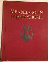 Lieder ohne Worte von Felix Mendelssohn herausgegeben von Theodor Kullak