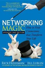 Networking Magic: How to Find Connections That Transform Your Life (Paperback or