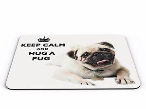 Keep Calm And Hug A Pug Computer PC Mousemat - Brand New