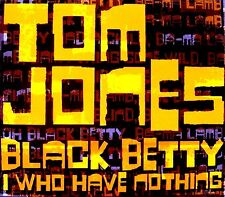 CDM - Tom Jones - Black Betty / I Who Have Nothing (MINT