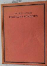 28616 BAYROS LOTHAR Erotische Komödien Bilder DE BAYROS 1924 Autograph Nr.1/1000