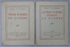 CLAUDEL Paul—Trois poèmes de guerre Autres poëmes durant la guerre—1915-1916—EO