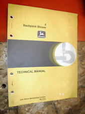 JOHN DEERE 4 BACKPACK BLOWER FACTORY TECHNICAL SERVICE MANUAL TM-1210 1979