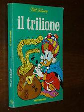 C.W.D. IL TRILIONE Ed. MONDADORI 1966 NO BOLLINI - QUASI EDICOLA !!