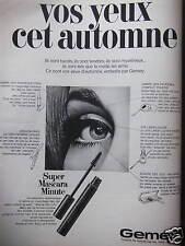 PUBLICITÉ GEMEY SUPER MASCARA MINUTE VOS YEUX CET AUTOMNE