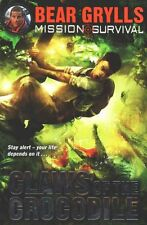 Mission Survival 5: Claws of the Crocodile, Grylls, Bear, Very Good Book