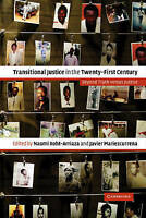 Transitional Justice in the Twenty-First Century. Beyond Truth versus Justice (H