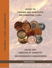 Guide to errors and varieties on Canadian coins, volume 1:1 cent