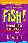 Fish!. Ein ungewöhnliches Motivationsbuch von Stephen C....   Buch   Zustand gut