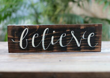 Believe Sign Primitive Decor Hand Lettered Rustic Reclaimed Wood 12 inch