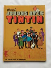 TINTIN - Jouons avec Tintin / HERGE BD ALBUM JEUX 1991 / CASTERMAN / TBE MILOU