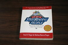The Art of Speedreading People : How to Size People up and Speak Their Langua...