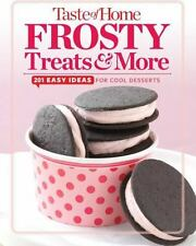 Taste of Home Frosty Treats & More: 201 Easy Ideas for Cool Desserts (TOH 201 Se