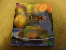 Weber's Art of Grill Recipes for Outdoor Living Jamie Purviance Cookbook NEW