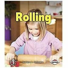 First Step Nonfiction - Balance and Motion: Rolling by Sara Hoffmann (2012,...