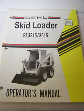 Gehl Sl 3515/3615 skid loader operators manual