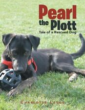 Pearl the Plott: Tale of a Rescued Dog