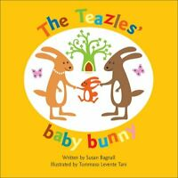 The Teazles' Baby Bunny by Susan Bagnall 9781905664498 | Brand New