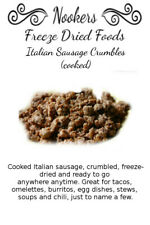 Freeze Dried Food - Italian Sausage Crumbles (cooked)- Camping - Survival
