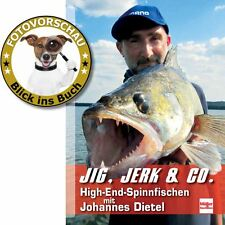 Jig, Jerk, Baits, Shad, Twister & Co: High-End-Spinnfischen mit Johannes Dietel