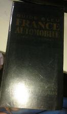 Les Guides Bleus. France automobile en un volume. Hachette. 1954.