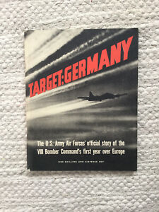 WW2 / HMSO Publication - Target Germany, Printed 1944
