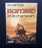 Ramiro n°5. Et Le charlatan. Dargaud 1981 EO. VANCE