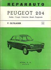 REPARAUTO / PEUGEOT 204 SEDAN - COUPE - CABRIOLET - GUIDE TECHNIQUE ESPAGNOL