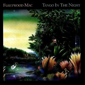 AS NEW ; FLEETWOOD MAC: TANGO IN THE NIGHT. PERFECT FOR PRESENT. GREAT BARGAIN.