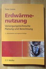 Peter Loose, Erdwärmenutzung , Planung und Berechnung , 2007