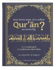 HIJAB-ABAYA-KOPFTUCH-  wie lernt man den edlen quran auswendig