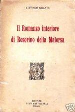 V. Grandi # IL ROMANZO INTERIORE ROSORINO DELLA MALORSA