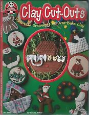 Clay Cut-Outs Handmade Ornaments of Oven-Bake Clay 3268 McNeill Design Book