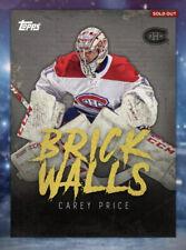 TOPPS SKATE 18/19 Brick Walls Carey Price Overall Award - DIGITAL CARD