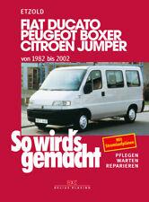 Reparaturanleitung Fiat Ducato 1992-2002 230 280 290 + Diesel Boxer Jumper Buch