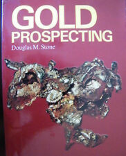 Gold Prospecting Douglas M Stone 1979 Edition Softcover