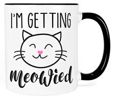 Cute Engagement Coffee Mug, Getting Meowied Wedding Bride to Be Cat Gift for Her