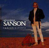 SANSON Véronique - Indestructible - CD Album