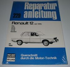 Reparaturanleitung Renault 12 L / TL / TS / TR Gordini ab Baujahr 1969 NEU!
