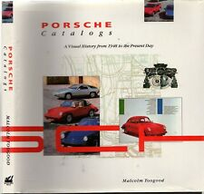 PORSCHE CATALOGS A Visual History From 1948 To The Present Day MALCOLM TOOGOOD