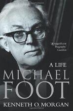 Michael Foot: A Life,Kenneth O. Morgan