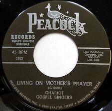 CHARIOT GOSPEL SINGERS 45 Living On Mother's Prayer / Yes NEAR MINT Gospel c1813
