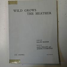 VOCAL SCORE WILD cresce il lettore Heather-WALLER-Tunbridge