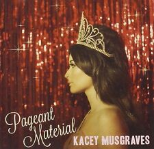 KACEY MUSGRAVES: PAGEANT MATERIAL CD NEW