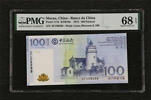 2013 Macau China-Banco da China 100 Patacas Pick#111b PMG 68 EPQ Superb Gem UNC