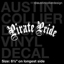 "6.5"" PIRATE PRIDE vinyl decal car window laptop sticker - funny pirate 101 joke"