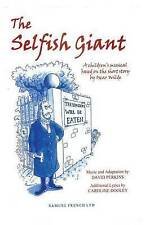 The Selfish Giant: A Children's Musical by David Perkins, Caroline Dooley...
